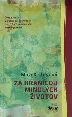 Mira-Kelley-za_hranicou_minulych_zivotov