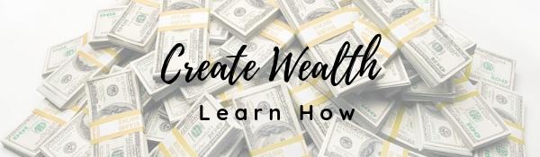 Create Wealth